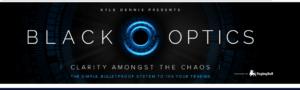 Kyle Dennis Black Optics Review