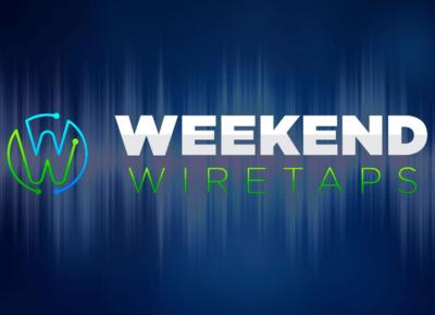 Jeff Williams Weekend Wiretap Reviewed